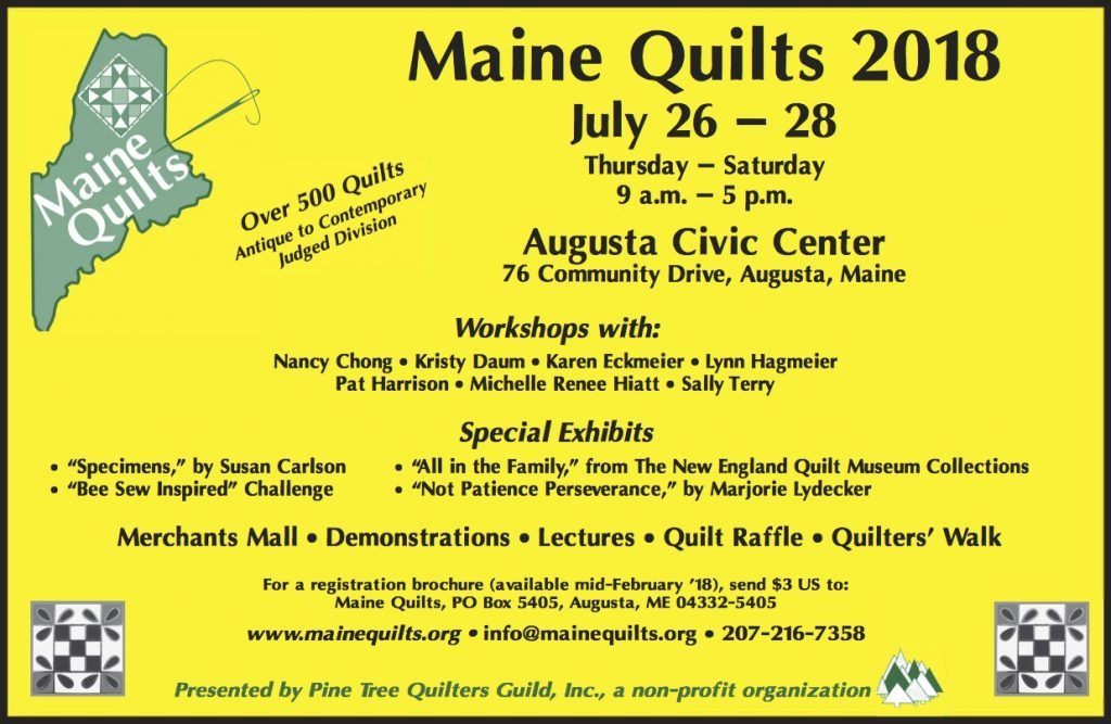 Maine Quilts 2018, July 26-28, 2018 at the Augusta Civic Center