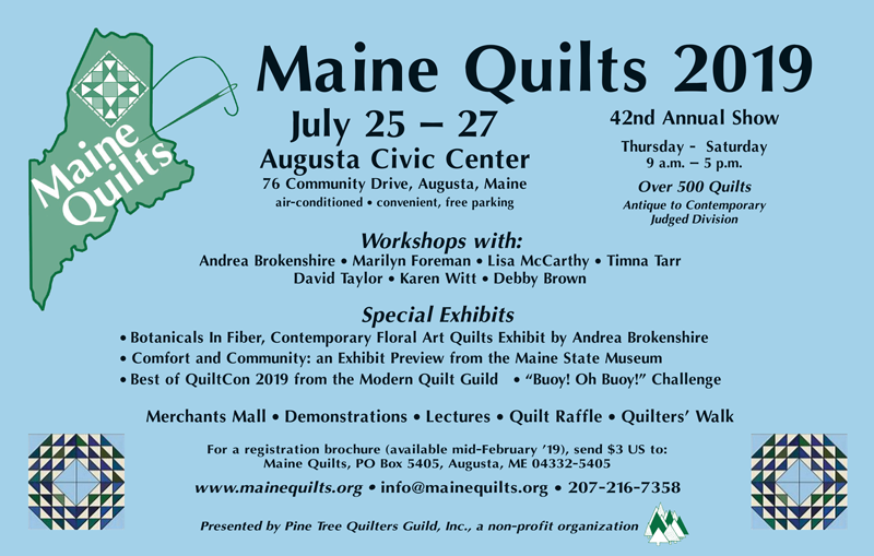 Maine Quilts 2019, July 25-27, 2019 at the Augusta Civic Center