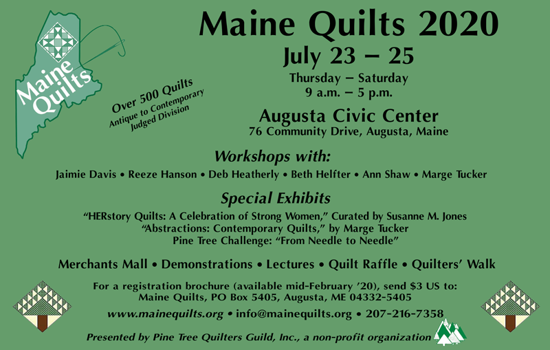 Maine Quilts 2020, July 23-25, 2020 at the Augusta Civic Center